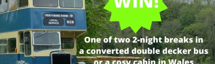 Win one of TWO unique weekend breaks in either a converted bus or quirky cabin in Wales!